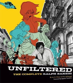 Unfiltered: The Complete Ralph Bakshi